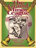 The Grand Minor League, Dick Dobbins, 0942627512