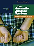 The Juvenile Justice System: Delinquency, Processing, and the Law (5th Edition), Dean J. Champion, 0132193744