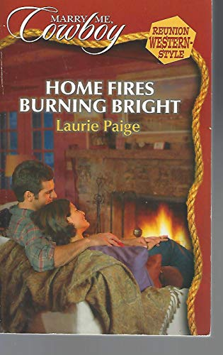 Home Fires Burning Bright (Marry Me, Cowboy: Reunion Western-Style #10)