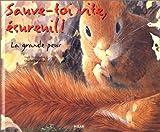 Sauve-toi vite écureuil !