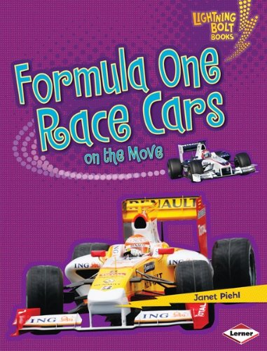 Formula One Race Cars on the Move (Lightning Bolt Books ™ — Vroom-Vroom)