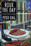 Roux the Day: A Gourmet Detective Mystery