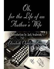 Oh, for the Life of an Author's Wife