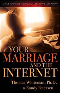 Your Marriage and the Internet