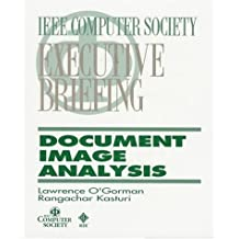 Document Image Analysis: An Executive Briefing