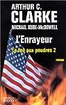 Le Feu aux poudres, tome 2 : L'Enrayeur par Kube-Mcdowell