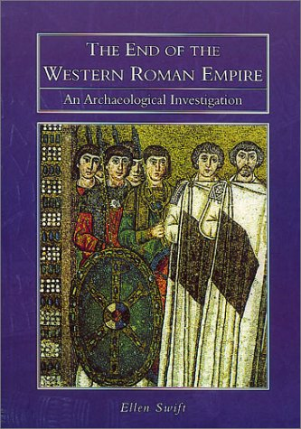 Download The End of the Western Roman Empire: An Archaeological Investigation pdf