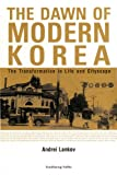 img - for The Dawn of Modern Korea book / textbook / text book