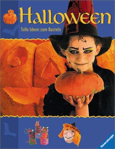 Halloween. Tolle Ideen zum Basteln. ( Ab 7 J.). -