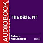 The Bible, NT [Russian Edition] |  King James Bible