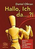 Hallo, ich da...?!: Entdecke deine Kernqualiäten mit dem Kernquadrat