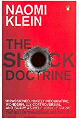 Shock Doctrine: The Rise of Disaster Capitalism by Klein Naomi (2008-05-01) Paperback Paperback
