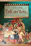 Titelbild von Erik der Rote oder Die Suche nach dem Glück