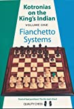 Kotronias On The King's Indian: Fianchetto Systems (volume 1)-Vassilios Kotronias
