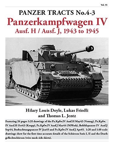 Panzer Tracts No.4-3 Panzerkampfwagen IV Ausf. H and Ausf. J, 1943 to 1945