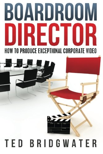 How To Produce Exceptional Corporate Video ()