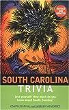 img - for South Carolina Trivia book / textbook / text book