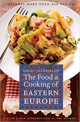 The food and cooking of eastern europe at table amazon the food and cooking of eastern europe at table amazon lesley chamberlain 9780803264601 books forumfinder Images