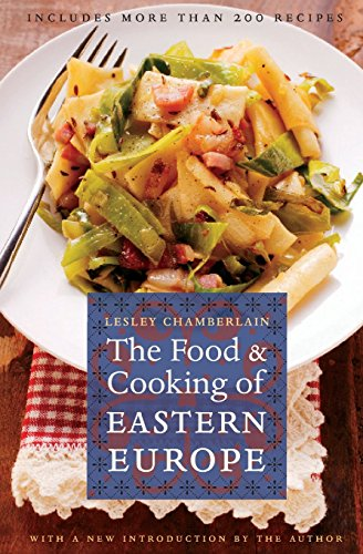 The Food and Cooking of Eastern Europe (At Table) by Lesley Chamberlain