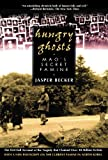 Hungry Ghosts: Mao's Secret Famine (Holt Paperback)