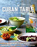 The Cuban Table%3A A Celebration of Food
