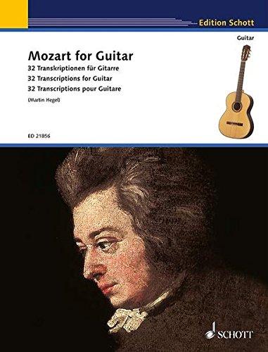Mozart for Guitar: 32 Transkriptionen für Gitarre. Gitarre. (Schott Guitar Classics)