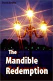 The Mandible Redemption, David W. Jardine, 1588320154