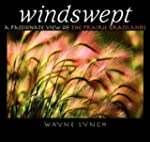 Windswept: A Passionate View of the P...