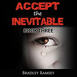 Accept the Inevitable - Book 3