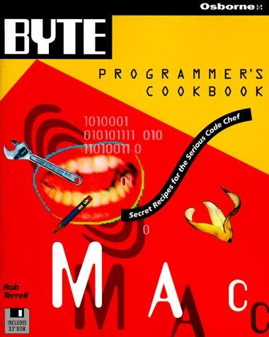 Byte's Mac Programmer's Cookbook (BYTE's Programmer's Cookbook)