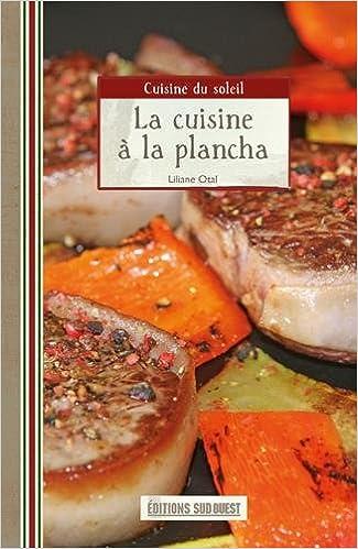 Livre gratuits en ligne La cuisine à la plancha pdf, epub ebook