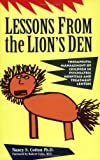 img - for Lessons from the Lion's Den: Therapeutic Management of Children in Psychiatric Hospitals and Treatment Centers book / textbook / text book