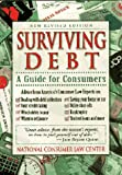 Surviving Debt : A Guide for Consumers, Sheldon, Jonathan and Klein, Gary A., 1881793400