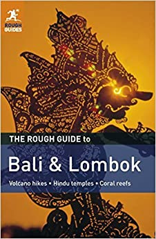 The Rough Guide to Bali & Lombok by Lucy Ridout (2011-10-03)