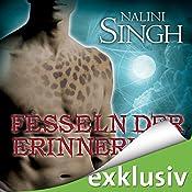 Fesseln der Erinnerung (Gestaltwandler 8) | Nalini Singh
