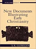 New Documents Illustrating Early Christianity, Stephen Llewelyn, 0802845185