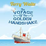 The Voyage of the Golden Handshake | Terry Waite