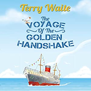 The Voyage of the Golden Handshake Audiobook