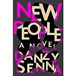 New People | Danzy Senna
