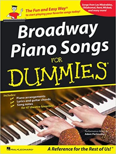 Broadway Piano Songs for Dummies: Adam Perlmutter