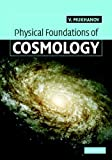 Physical Foundations of Cosmology