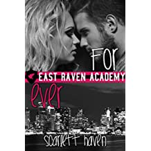 For Ever (East Raven Academy Book 4)