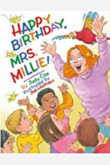 Happy Birthday, Mrs. Millie! Kindle Edition