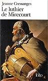 Le Luthier de Mirecourt par Cressanges
