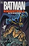 Batman: Knightfall Part Two - Who Rules the Night (Batman Knightfall)