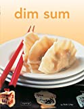 Dim Sum: [Chinese Cookbook, 54 Recipes] (Tuttle Mini Cookbook)