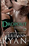 Dropout (Bad Boy Homecoming) (Volume 1)