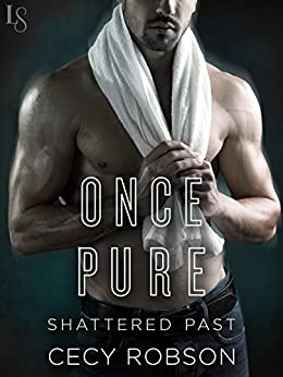 Once Pure (Shattered Past) by [Robson, Cecy]