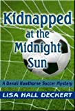 Kidnapped at the Midnight Sun (D. Hawthorne Mysteries)