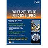 [(Confined Space Entry and Emergency Response)] [Author: D. Alan Veasey] published on (January, 2006)
